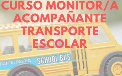 Nueva edición Curso Monitor/a Acompañante Transporte Escolar